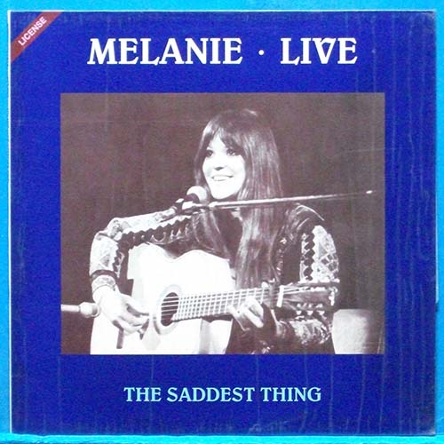 Melanie live (the saddest thing)
