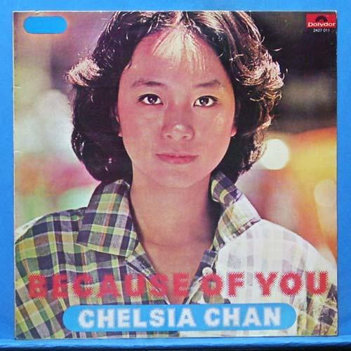 Chelsia Chan (because of you)