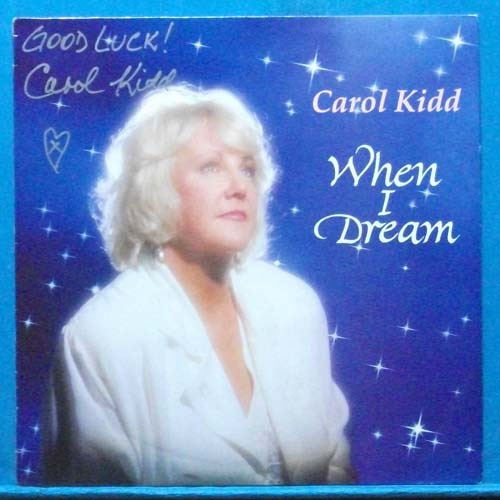 Caro Kidd (when I dream) 싸인반