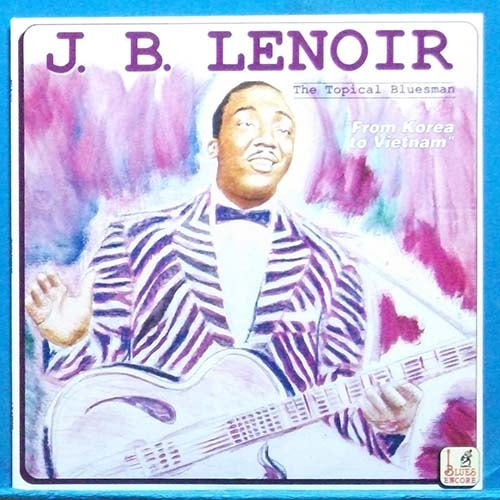 J.B. Lenoir (from Korea to Vietnam) I'm in Korea