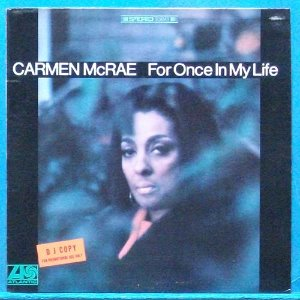 Carmen McRae (for once in my life) 스테레오 초반 비매품