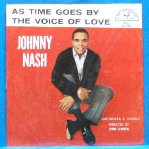 Johnny Nash (the voice of love) 7인치 싱글