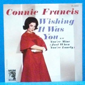 Connie Francis (wishing it was you) 미국 7인치 싱글 초반