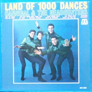 Cannibal & the Headhunters (Land of 100 dances) 미국 모노 초반