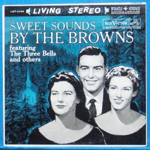 Sweet sounds by the Browns (the three bells) 미국 스테레오 초반