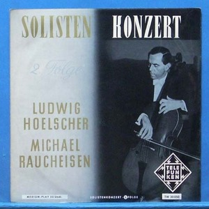 Ludwig Hoelscher cello works(2. Folge)