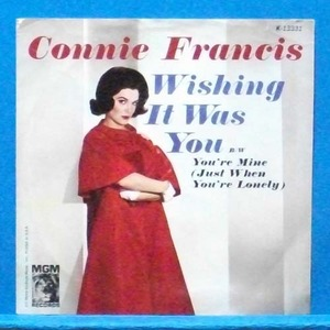 Connie Francis (wishing it was you) 7인치 싱글