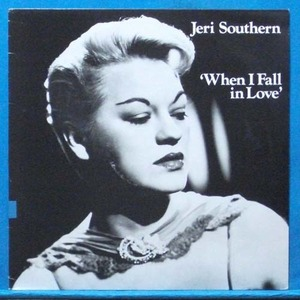 Jeri Southern (when I fall in love)