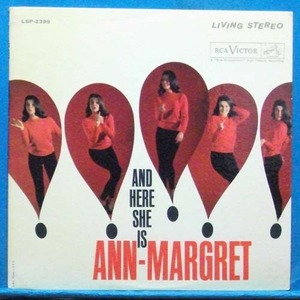 Ann Margaret (and here is she is Ann-Margaret) 스테레오 초반