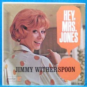 Jimmy Witherspoon (Hey, Mrs. Jones)