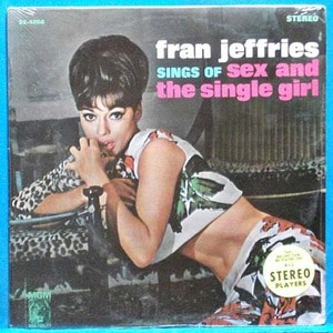 Fran Jeffries sings of sex and the single girl (스테레오 초반) 미개봉