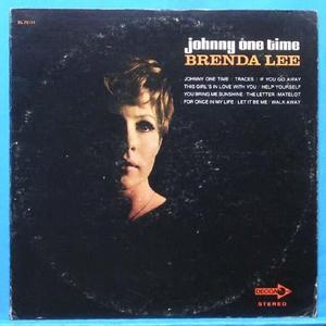 Brenda Lee (Johnny one time)